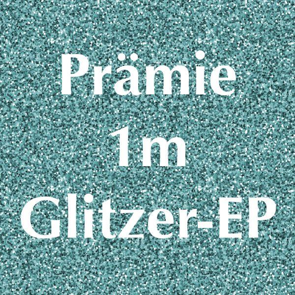 Prämie 1m Glitzer-Eigenproduktion